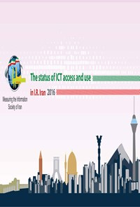 The Ststus of ICT Access and Use in I.R. Iran 2016