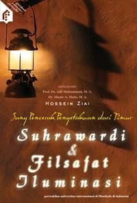معرفت و اشراق در اندیشه سهروردی (اندونزی)  Sang pencerah pengetahuan dari timur suhrawardi dan filsafat