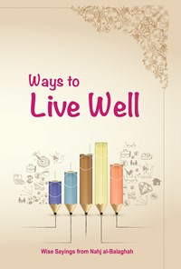 ways to live well
