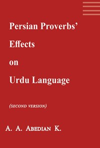 Persian proverbs'  effects on Urdu language (A paremiologic research)