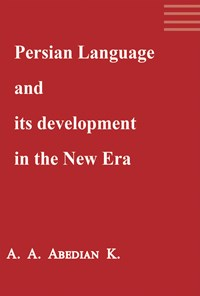 Persian Language and its development in the New Era
