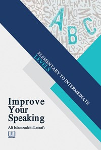 Improve Your Speaking; Elementary to Intermediate: levels