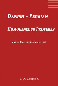 Danish-Persian Homogeneous Proverbs (with English Equivalents)