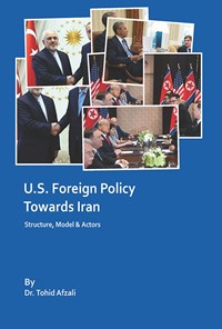U.S. Foreign Policy Towards Iran