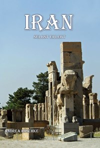 IRAN SELBST ERLEBT