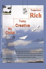 My child today creative tomorrow rich