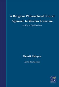 A Religious Philosophical Critical Approach to Western Literature