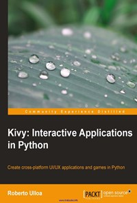 Kivy, Interactive Applications in Python