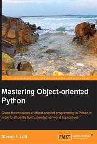 Mastering Object-oriented Python