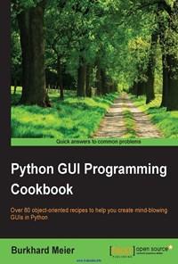 Python GUI Programming Cookbook