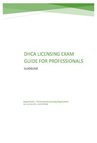 DHCA LICENSING EXAM GUIDE FOR PROFESSIONALS