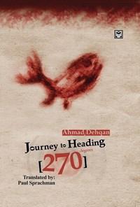 Journey to Heading 270 Degrees